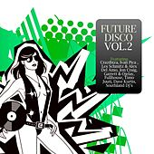 Future Disco Vol. 2 by Various Artists