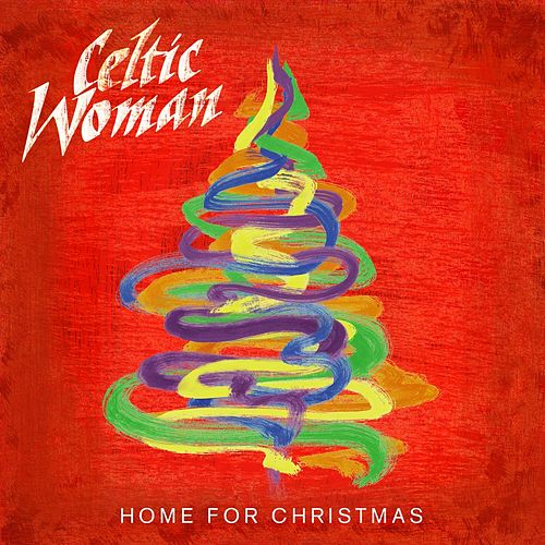 Home For Christmas de Celtic Woman