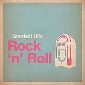 Greatest Hits: Rock and Roll by Various Artists