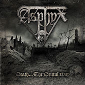 Death...The Brutal Way by Asphyx