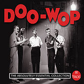 Doo-Wop: The Absolutely Essential Collection von Various Artists