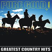 Pure Gold - Greatest Country Hits, Vol. 1 de Various Artists