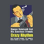 Django Reinhardt & His American Friends - Crazy Rhythm de Various Artists