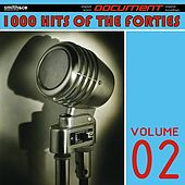 1000 Hits of the Forties, Volume 2 by Various Artists