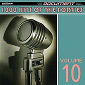 1000 Hits of the Forties, Vol. 10 de Various Artists