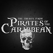 The Themes from Pirates of the Caribbean by Various Artists