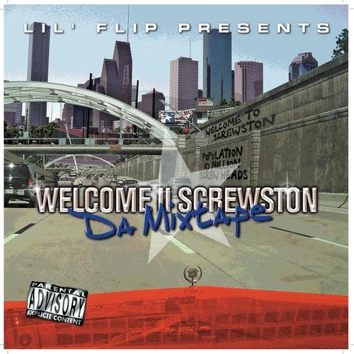 Welcome II Screwston (Lil' Flip Presents) by Lil' Flip