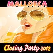 Mallorca Closing Party 2012 von Bierstrassen Cowboys