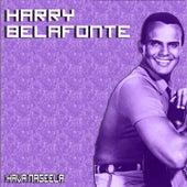 Hava Nageela by Harry Belafonte