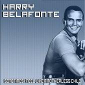 Sometimes I Feel Like a Motherless Child de Harry Belafonte