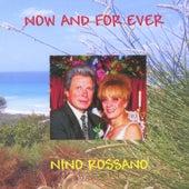 Now and for Ever de Nino Rossano