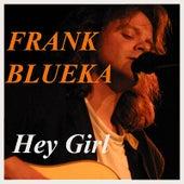 Hey Girl de Frank Blueka
