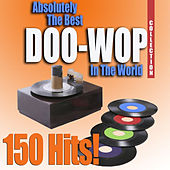 Absolutely The Best Doo-Wop In The World Collection von Various Artists