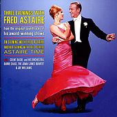 Three Evenings with Fred Astaire - from The Original Soundtracks of His Award-Winning Shows by Various Artists