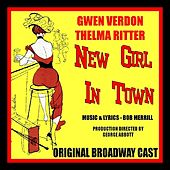 New Girl in Town (Original Broadway Cast) by Various Artists