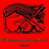 The History of Country Music, Vol. 4 by Various Artists