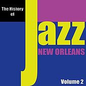 The History of Jazz - New Orleans, Vol. 2 de Various Artists