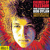 Chimes Of Freedom: The Songs Of Bob Dylan Honoring 50 Years Of Amnesty International de Various Artists