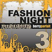 Fashion Night 3 by Various Artists