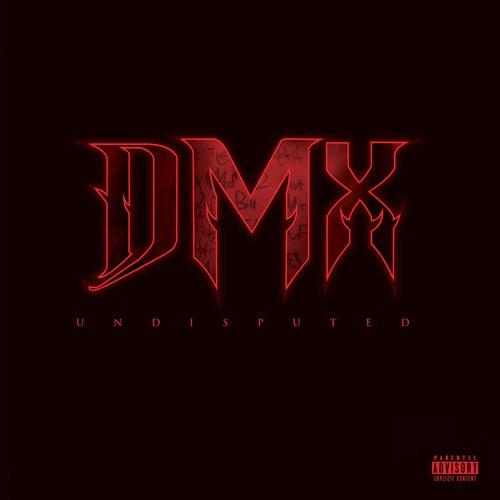 Undisputed (Deluxe Version) by DMX