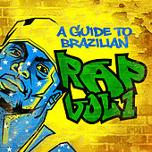 A Guide to Brazilian Rap Vol. 1 de Various Artists