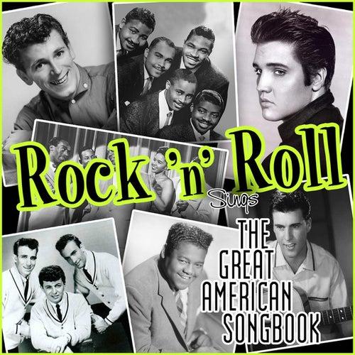 Rock'n'Roll Sings the Great American Songbook by Various Artists