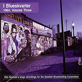 I Blueskvarter 1964, Volume Three by Various Artists