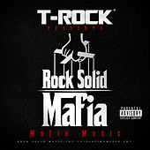 T-Rock Presents Rock Solid Mafia: Mafia Music by Various Artists