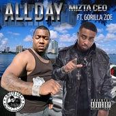 All Day (feat. Gorilla Zoe) - Single by Mizta CEO