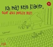 Ich mag kein Klavier, aber das gefällt mir! von Various Artists