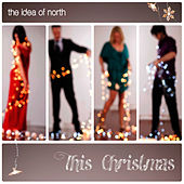 This Christmas by Idea Of North