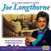 All The Songs I Love by Joe Longthorne