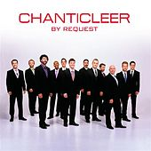 Chanticleer by Request de Various Artists