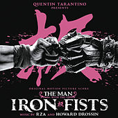 The Man With the Iron Fists (Original Motion Picture Score) von RZA