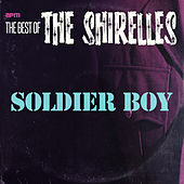 Soldier Boy - The Best of the Shirelles by The Shirelles