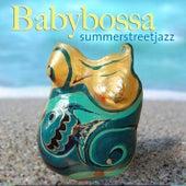 Babybossa von Summerstreet.jazz