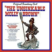The Unsinkable Molly Brown (Original Broadway Cast) von Various Artists