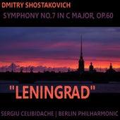 Shostakovich: Symphony No. 7 in C Major, Op. 60 - 'Leningrad' von Berlin Philharmonic Orchestra