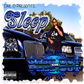 Cash Out or Pass Out by Sleep