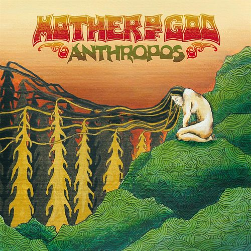 Anthropos by Mother of god
