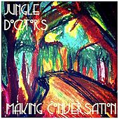 Making Conversation EP by Jungle Doctors