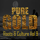 Pure Gold Roots & Culture Vol 9 de Various Artists