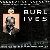 Coronation Concert, Recorded at Royal Festival Hall, London by Burl Ives