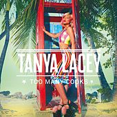 Too Many Cooks by Tanya Lacey