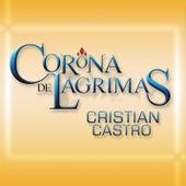 Corona De Lágrimas de Cristian Castro