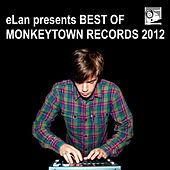 eLan presents Best Of Monkeytown Records 2012 de Various Artists
