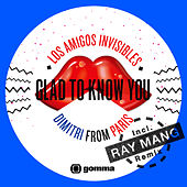 Glad To Know You de Los Amigos Invisibles