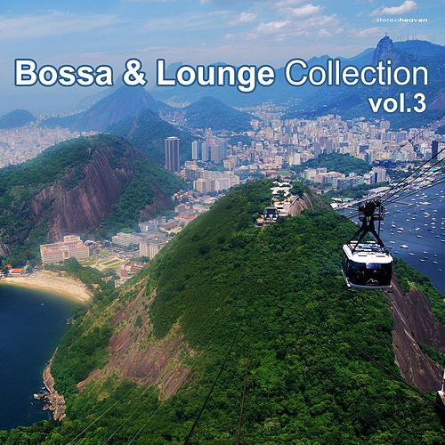 Bossa & Lounge Collection, Vol. 3 by Various Artists