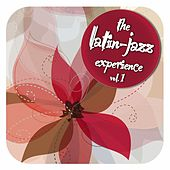 The Latin Jazz Experience, Vol. 1 von Various Artists