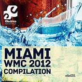 Miami WMC 2012 Compilation de Various Artists